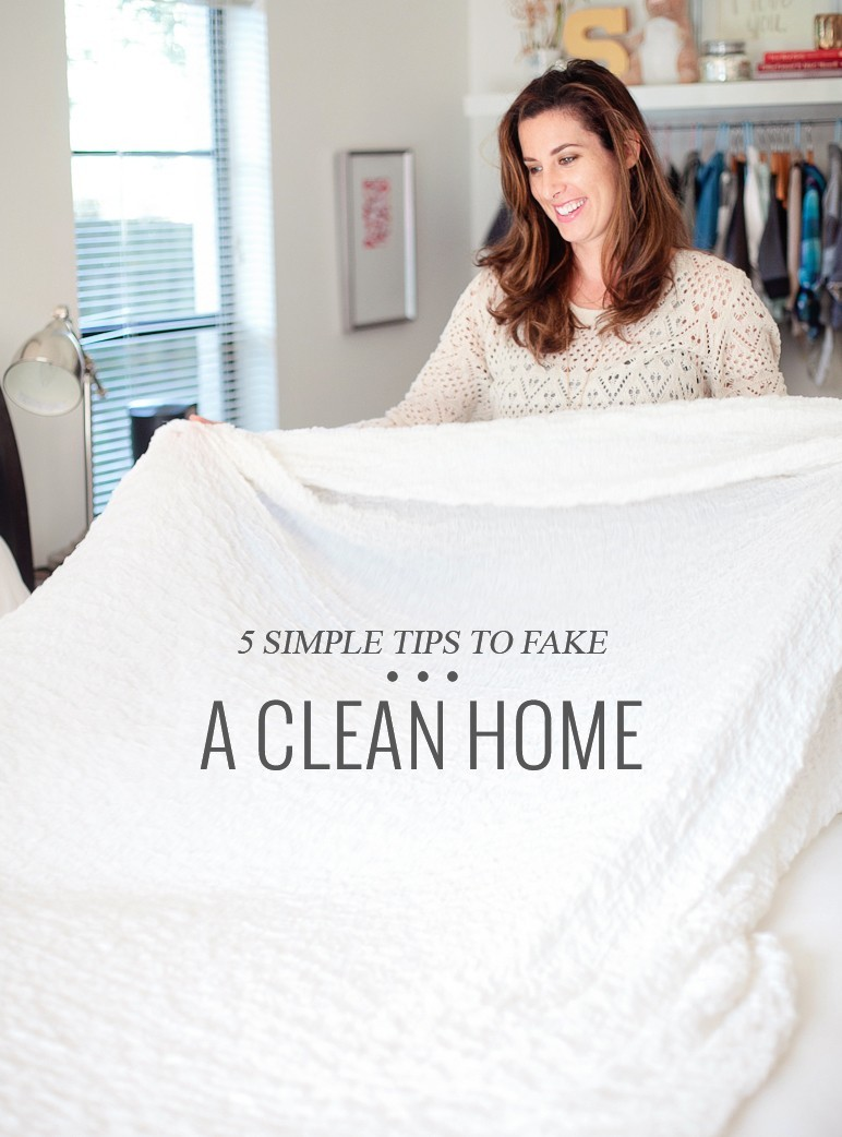 5 Simple Tips to Fake a Clean Home