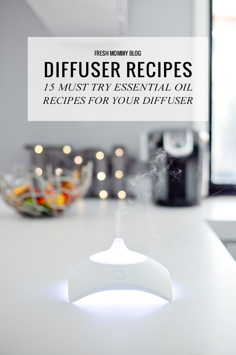 15 Must Try Essential Oil Recipes for Your Diffuser for everything from boosting your mood and energy to helping you sleep at night. Find our favorite essential oil diffusers and essential oil diffuser recipes for healthy living by popular Florida lifestyle blogger Tabitha Blue, Fresh Mommy Blog