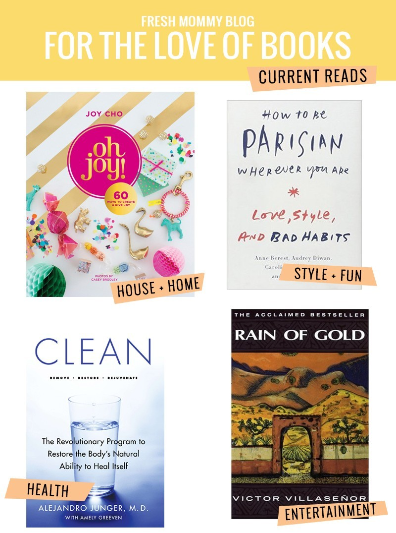 Check out these books we've been enjoying like Oh Joy!: 60 Ways to Create and Give Joy by Joy Cho, Clean, How to be Parisian Wherever You Are and Rain of Gold! Great reads to add to your bookshelf
