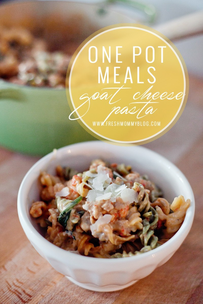 One Pot Meals featuring Goat Cheese Pasta
