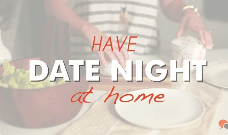 Create a Special Date-Night at Home