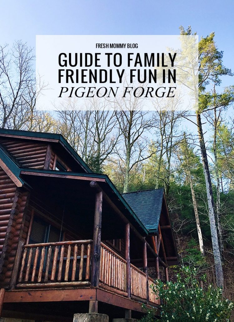 Guide to Family Friendly Fun in Pigeon Forge, Tennessee
