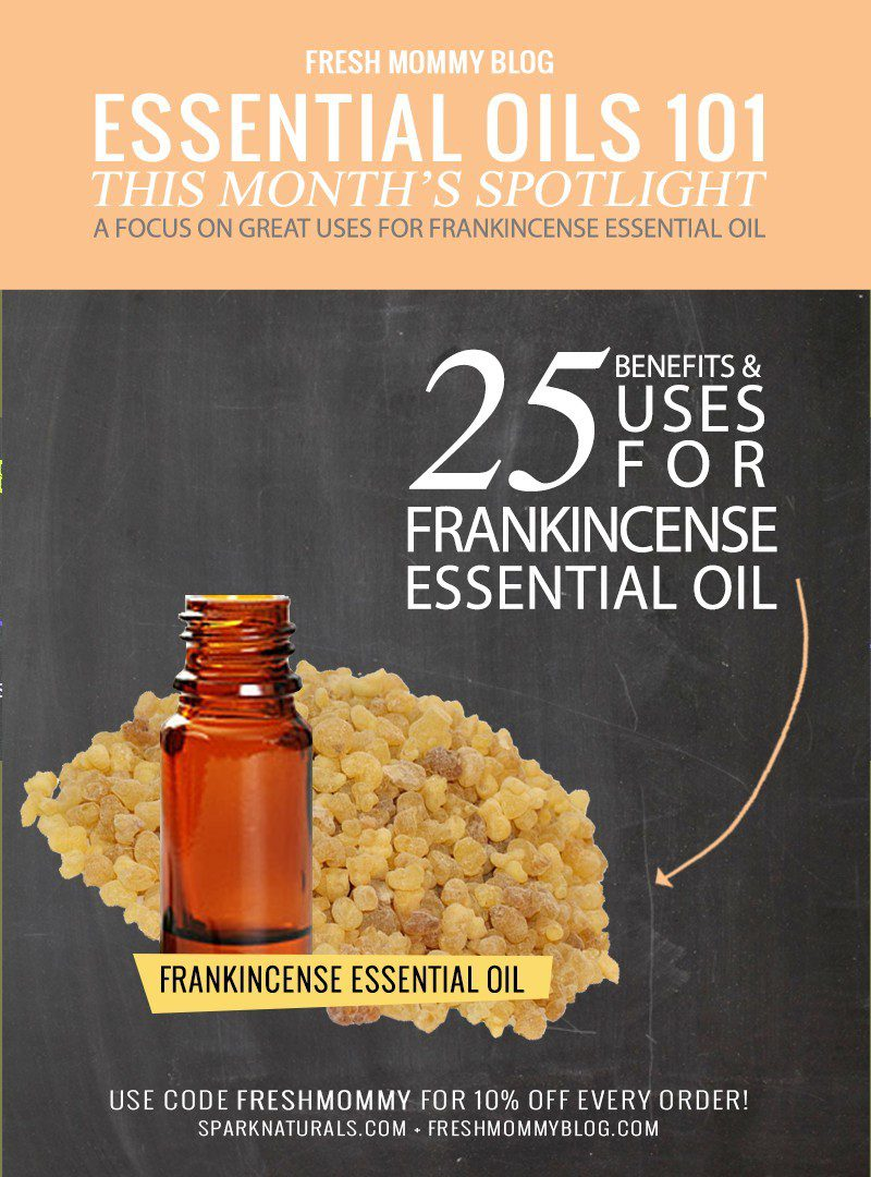 Essential Oil Spotlight and a Focus on the Healing Uses and Benefits of Frankincense Essential Oil
