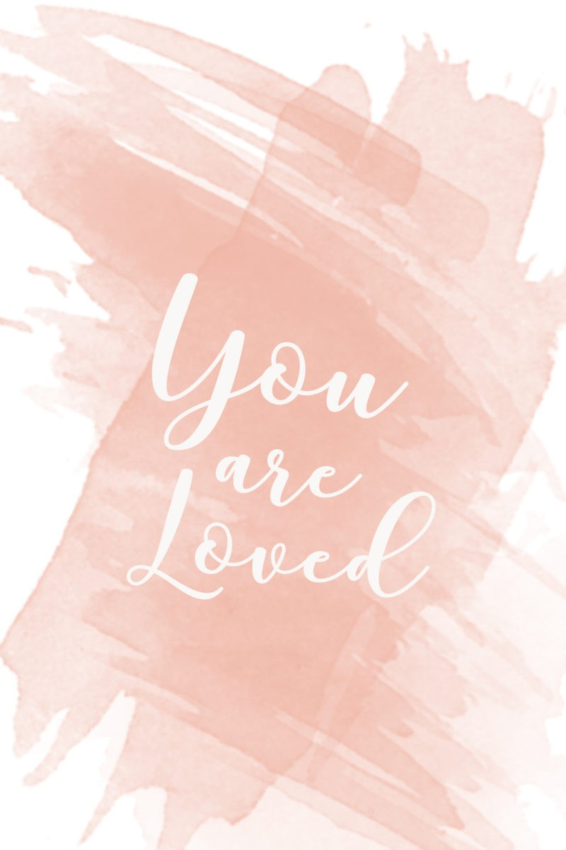 You Are Loved Inspirational Wallpaper Download Fresh
