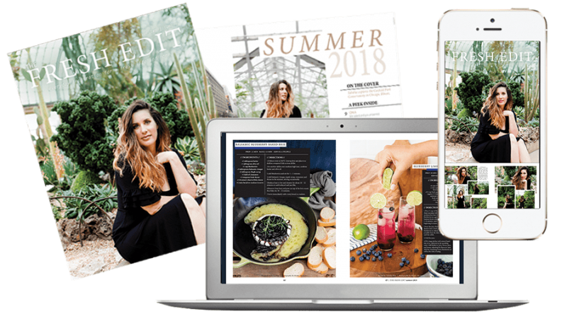 A seasonal Fresh Edit lifestyle magazine from popular life coach and lifestyle blogger Tabitha Blue, Fresh Mommy Blog, that is filled with fresh entertaining ideas, family travel stories and tips, delicious recipes, attainable style and inspiration to help you focus on what really matters and live a fresh life.