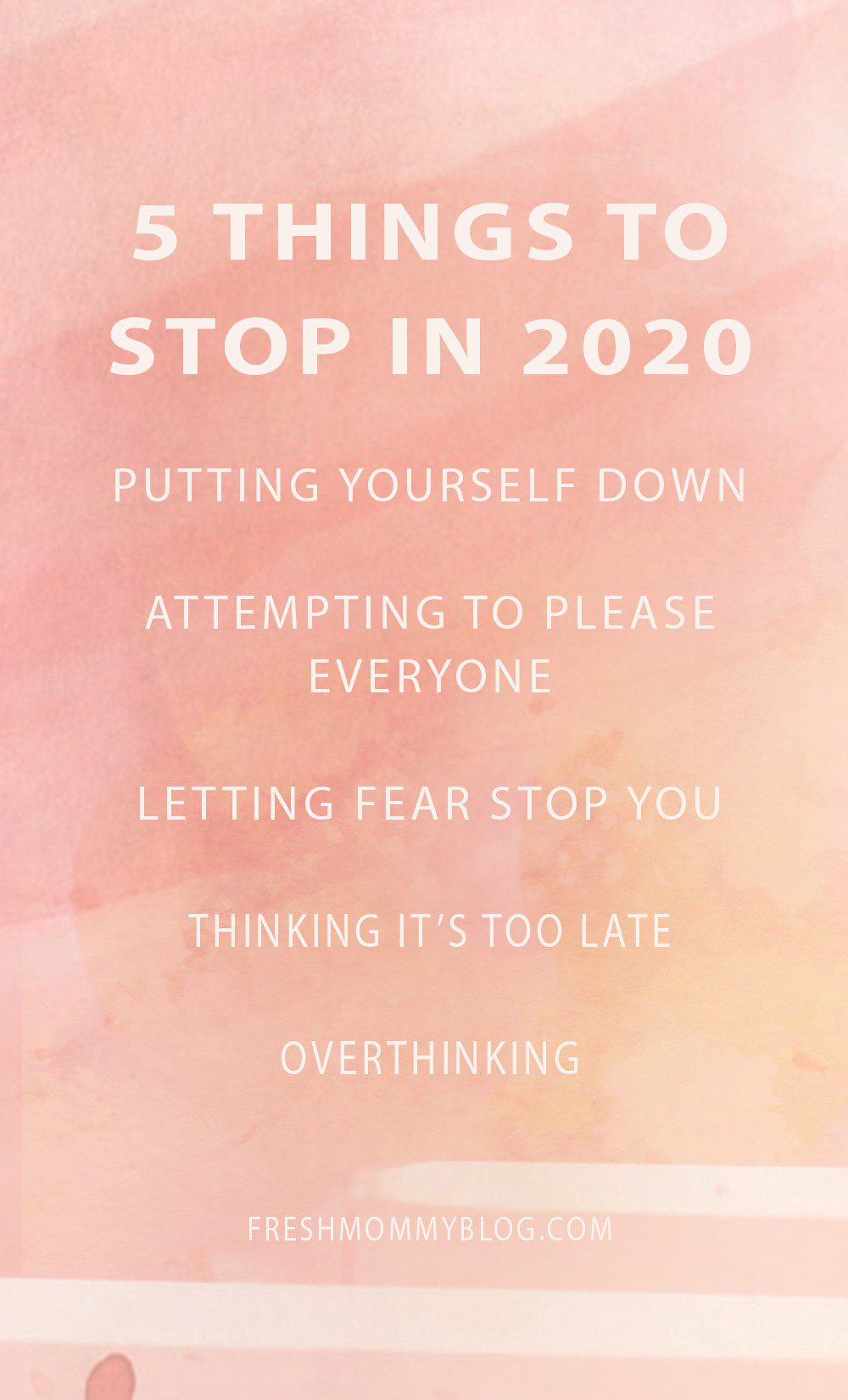 5 Things to Stop in 2020! Let's not hijacking our future by doing these 5 things in the present. It's time for a full, productive, successful year! | 5 Things to Stop Doing in 2020 + Quotes to Inspire Your Year by popular Florida life and style blog: graphic image of 5 Things to Stop Doing in 2020.