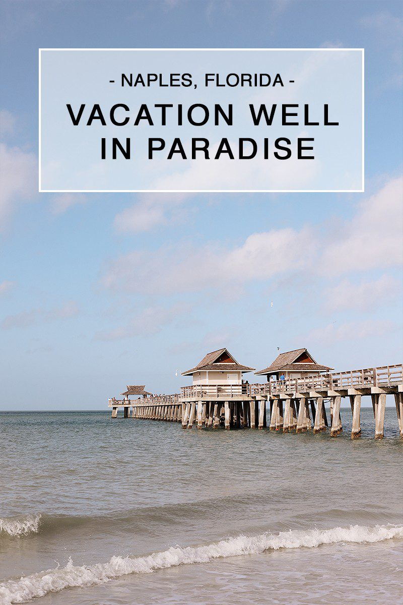Vacation well in Paradise at the historic landmark Naples Pier. | Spectacular Things to Do in Naples FL This Weekend by popular Florida blog, Fresh Mommy Blog: Pinterest image of Naples pier.