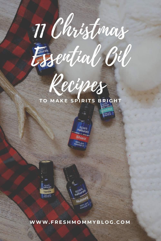 11 Christmas Essential Oil Recipes to Make Spirits Bright.