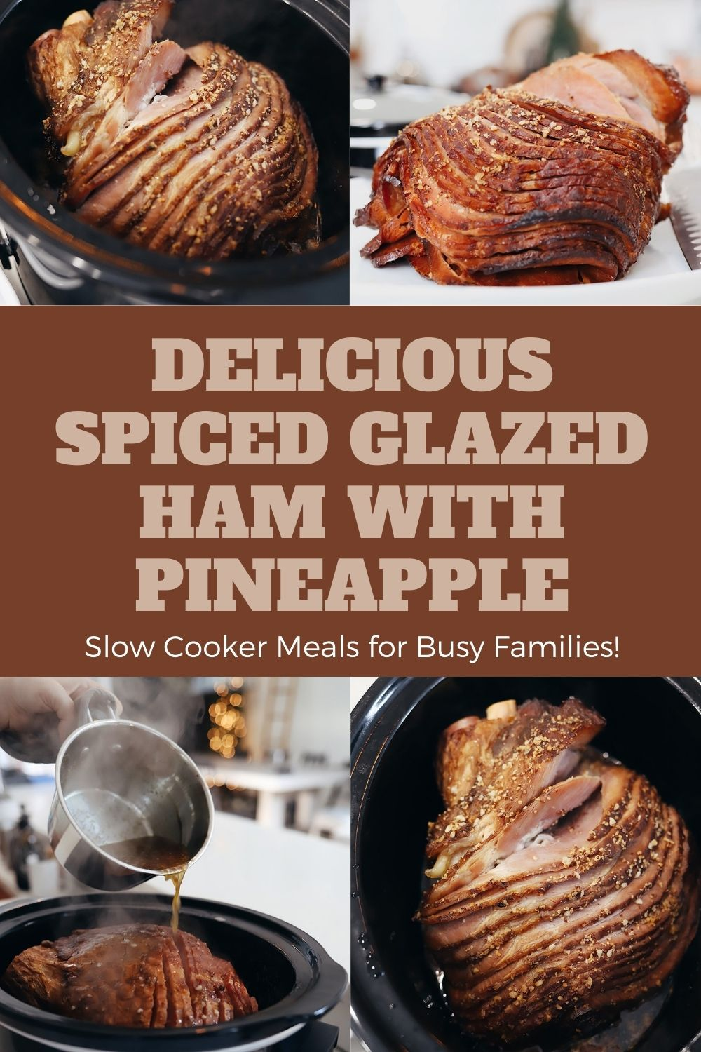 Delicious Spiced Glazed Ham for Easy Ham in the Slow Cooker With Pineapple. Great for Christmas dinner, holiday feasts, family dinner and more from lifestyle blogger Tabitha Blue of Fresh Mommy Blog.