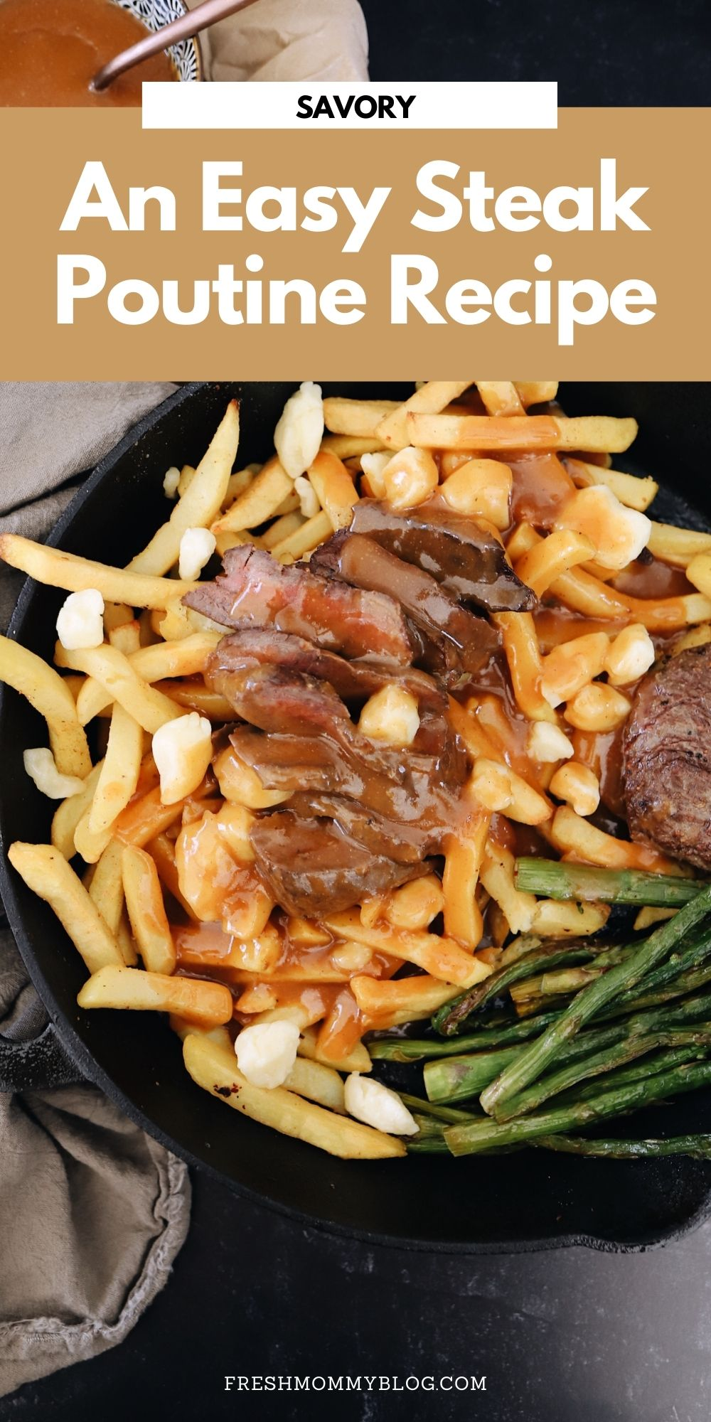 An Easy Steak Poutine Recipe with Fries and Gravy |Poutine Recipe by popular Florida lifestyle blog, Fresh Mommy Blog: Pinterest image of poutine.